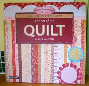 The Art of the Quilt Calendar 2012 - Starring Alethea Ballard!